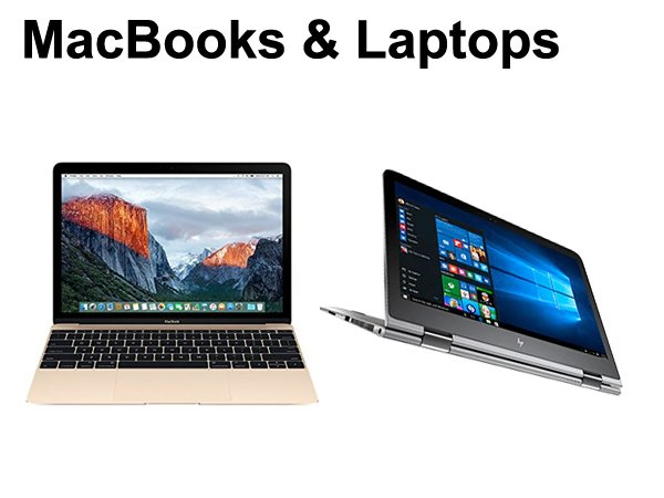 MacBooks & Laptops