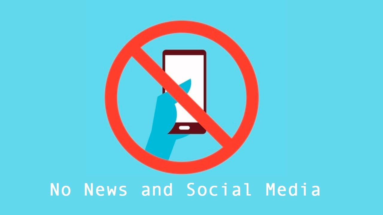 Avoid Social Media and News