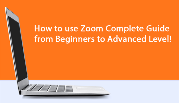 How to use Zoom Complete Guide from Beginners to Advanced Level